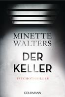 Minette Walters: Der Keller ★★★★