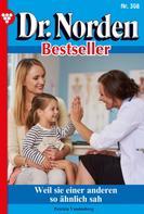 Patricia Vandenberg: Dr. Norden Bestseller 308 – Arztroman ★★★
