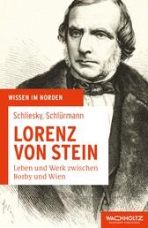 Lorenz von Stein - Leben und Werk zwischen Borby und Wien
