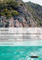Rigers Bakiu: Marine protected areas in the Mediterranean Sea