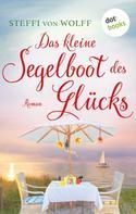 Steffi von Wolff: Das kleine Segelboot des Glücks - oder: Aufgetakelt ★★