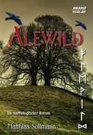 Matthias Sollmann: Alewild