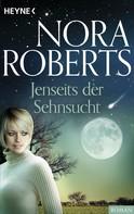 Nora Roberts: Jenseits der Sehnsucht ★★★★