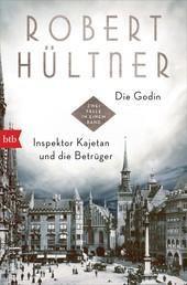 Die Godin - Inspektor Kajetan und die Betrüger - Zwei Fälle in einem Band