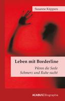 Susanne Küppers: Leben mit Borderline
