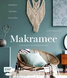 Stefanie Siebenländer: Makramee – Knüpfen, knoten, flechten