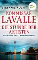 Stefanie Koch: Kommissar Lavalle - Der dritte Fall: Die Stunde der Artisten ★★★★