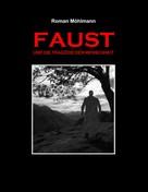 Roman Möhlmann: Faust und die Tragödie der Menschheit