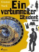 Gustav Sack: Ein verbummelter Student