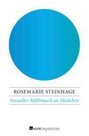 Rosemarie Steinhage: Sexueller Mißbrauch an Mädchen ★★★★★