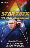Gene DeWeese: Star Trek - The Next Generation: Im Staubnebel verschwunden