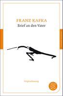 Franz Kafka: Brief an den Vater