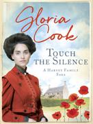 Gloria Cook: Touch the Silence ★★★★