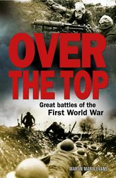 Over The Top - Great battles of the First World War