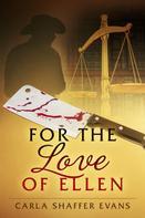 Carla Shaffer Evans: For The Love of Ellen