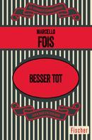Marcello Fois: Besser tot ★★★★