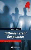 Rudi Kost: Dillinger sieht Gespenster