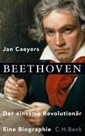 Jan Caeyers: Beethoven ★★★★
