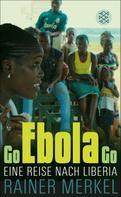 Rainer Merkel: Go Ebola Go ★★★