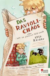 Das Ravioli-Chaos oder Wie ich plötzlich Held wurde