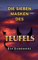 Eva Siebenherz: Die sieben Masken des Teufels