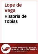 Lope de Vega: Historia de Tobías