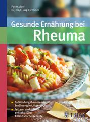 Gesunde Ernährung bei Rheuma - Entzündungshemmende Ernährung leichtgemacht