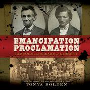 Emancipation Proclamation - Lincoln and the Dawn of Liberty (Unabridged)