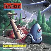 "Perry Rhodan 2459: Komplex Astrovent - Perry Rhodan-Zyklus ""Negasphäre"""
