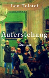 Auferstehung - Vollständige deutsche Ausgabe