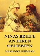 Marianne Ehrmann: Ninas Briefe an ihren Geliebten