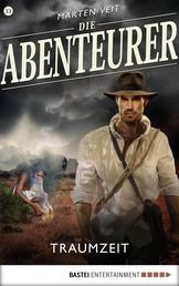 Die Abenteurer - Folge 33 - Traumzeit