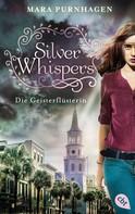 Mara Purnhagen: Silver Whispers - Die Geisterflüsterin ★★★★★