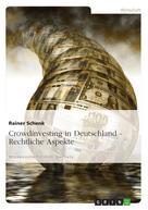 Rainer Schenk: Crowdinvesting in Deutschland - Rechtliche Aspekte
