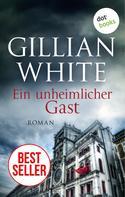 Gillian White: Ein unheimlicher Gast ★★★★