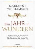 Marianne Williamson: Ein Jahr in Wundern ★★★★★