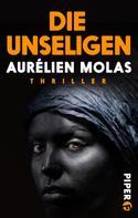 Aurélien Molas: Die Unseligen ★★★★