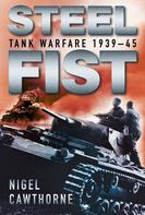 Nigel Cawthorne: Steel Fist