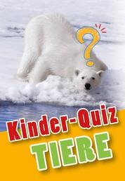 Kinder-Quiz Tiere - Spiel, Spaß und gute Laune