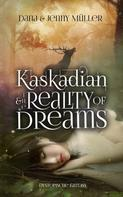 Dana Müller: Kaskadian & the reality of dreams