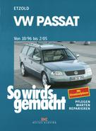 Rüdiger Etzold: VW Passat 10/96 bis 2/05