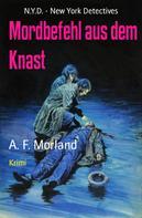 A. F. Morland: Mordbefehl aus dem Knast