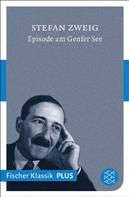 Stefan Zweig: Episode am Genfer See