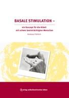 Andreas Fröhlich: Basale Stimulation