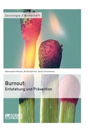 Burnout: Entstehung und Prävention