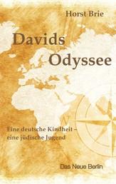 Davids Odyssee - Eine deutsche Kindheit - eine jüdische Jugend