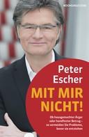 Peter Escher: Mit mir nicht! ★★★