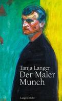 Tanja Langer: Der Maler Munch ★★★