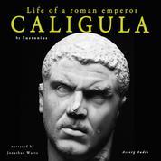 Caligula, life of a roman emperor
