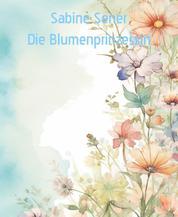 Die Blumenprinzessin - Die Blumenprinzessin/Der kleine ungeschickte Flaschengeist